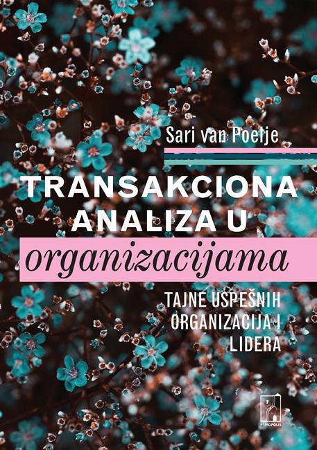 NOVA KNJIGA – Transakciona analiza u organizacijama