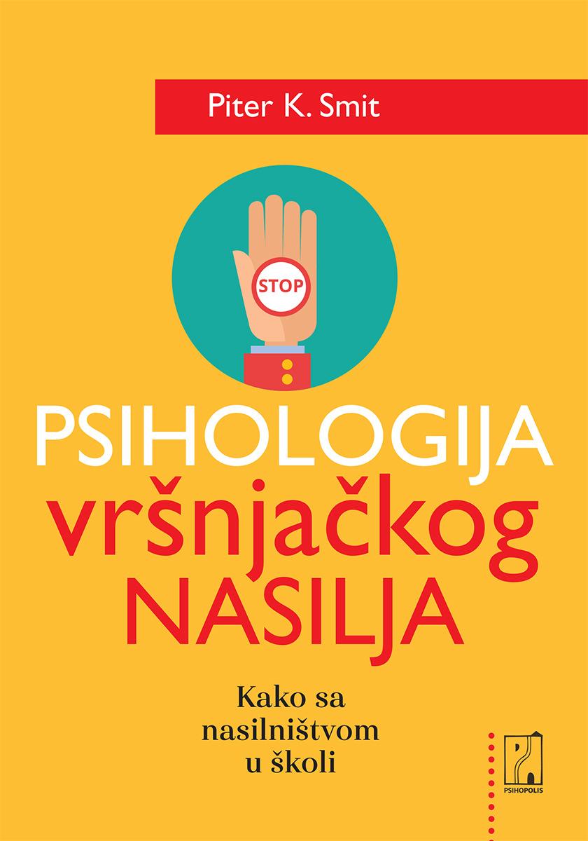 NOVA KNJIGA – Psihologija vršnjačkog nasilja